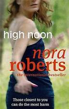 HIGH NOON - NORA ROBERTS - Brand New