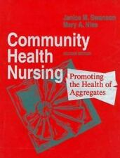Community Health Nursing: Promoting the Health of Aggregates
