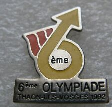 Pin's 6eme Olympiade Thaon les Vosges 1992 #1339