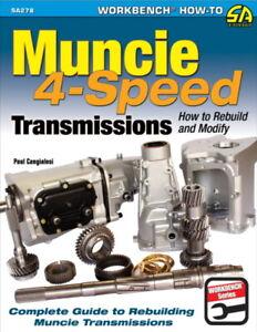 Muncie 4-Speed Transmissions - How To Rebuild & Modify - Book SA278