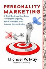 Personality Marketing: Targeting, Creativity and Performance Basics for Traditio