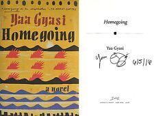 Yaa Gyasi~SIGNED & DATED~Homegoing~1st/1st+Photos! Author's Debut Novel!