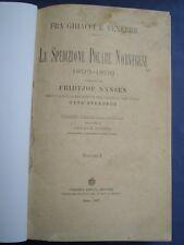 NANSEN-SVERDRUP-FRA GHIACCI E TENEBRE-SPEDIZIONE POLARE NORVEGESE-VOGHERA 1897
