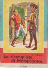 LA RICONQUISTA DI MOMPRACEM - EMILIO SALGARI