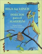 Bugs for Lunch/Insectos para el almuerzo by Margery Facklam