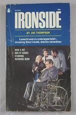 IRONSIDE JIM THOMPSON 1967 POPULA LIBRARY 1ST ED  PB TV SHOW RAYMOND BURR