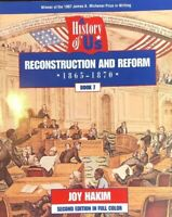 Joy Hakim: A History of US: Reconstruction and Reform,1865-1896: Book 7