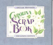 The Kruger Brothers Carolina Scrap book - The Gospel Edition CD