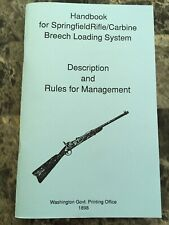 Handbook For Springfield Rifle/Carbine Breech Loading System Reprint