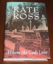 'WHOM THE GODS LOVE' : Kate ROSS :1st. Edition : 1995 : A Julian Kestrel Mystery