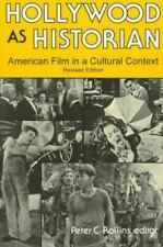Hollywood As Historian : American Film in a Cultural Context (1997, Paperback, R
