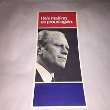 1976 Gerald Ford Presidential Campaign Flyer He's Making Us Proud Again Vintage