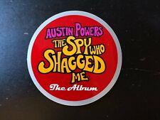 "Austin Powers ""The Spy Who Shagged Me"" The Album Sticker"