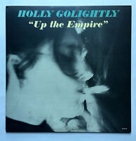 HOLLY GOLIGHTLY - UP THE EMPIRE * LP VINYL * MINT ORIGINAL PRESSING  FREE P&P UK