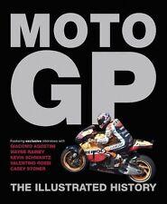 Moto GP: The Illustrated History, Scott, Michael, New Books