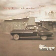 Dave Berry Memphis....In The Meantime CD NEW SEALED Blues