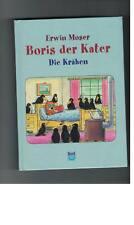 Erwin Moser - Boris, der Kater - Die Krähen - 2013