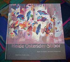 Heide Osterider-Stibor - Malerin - Eine Künstlerin im Wandel der Gegenwart