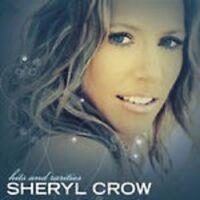 "SHERYL CROW ""HITS & RARITIES"" CD NEW!"