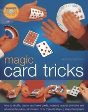 Magic Card Tricks: How to shuffle, control and force cards, including gimmicks a