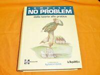 computer no problem dalla teoria alla pratica 1997 rilegato