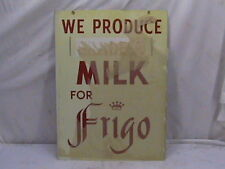 Vintage Dairy Sign Frigo Milk Sign Colson Co. WI Cheese Corp. Farm Advertisement