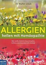 Allergien heilen mit Homöopathie: Wie sanfte Medizi... | Buch | Zustand sehr gut