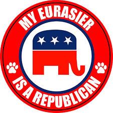 "My Eurasier Is A Republican Dog 5"" Sticker Decal"