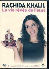 DVD ZONE 2 SPECTACLE--RACHIDA KHALIL--LA VIE REVEE DE FATNA--2006