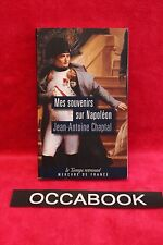 Mes souvenirs sur Napoléon - Jean-Antoine Chaptal - Livre - Occasion
