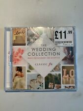 Classic FM The Wedding Collection Music for Ceremony and Reception