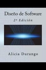 Diseño de Software : 2ª Edición by Alicia Durango (2015, Paperback)