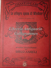 TEATRO: Shakespeare, LE ALLEGRE SPOSE DI WINDSOR 1913 Treves trad Diego Angeli