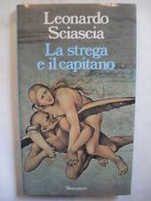 SCIASCIA LA STREGA E IL CAPITANO ED. BOMPIANI 1986