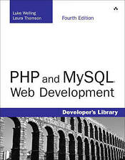 NEW PHP and MySQL Web Development (4th Edition) by Luke Welling