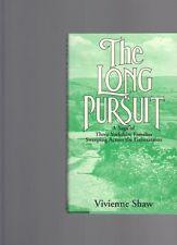The Long Pursuit by Vivien Shaw