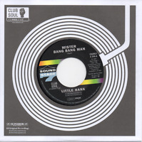 LITTLE HANK Mister Bang Bang Man / Try To Understand NEW NORTHERN SOUL 45 CHARLY