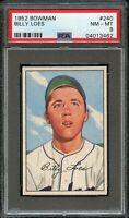 1952 Bowman BB Card #240 Billy Loes Brooklyn Dodgers ROOKIE CARD PSA NM-MT 8 !!!