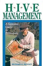 Hive Management: A Seasonal Guide for Beekeepers (Storey's Down-To-Earth Guides)