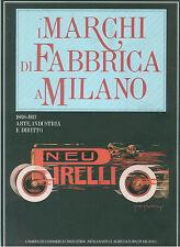 I MARCHI DI FABBRICA A MILANO CAMERA COMMERCIO 1992 INDUSTRIA LOMBARDIA