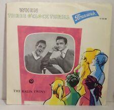"KALIN TWINS - When > Single 7"" Vinyl, brunswick 1958"