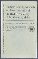 Usgs Uranium Minerals in Placers in the Red River Valley, Idaho 1957 Scarce Item