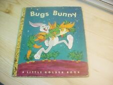 Little Golden Book  BUGS BUNNY A book for the young and the young at heart