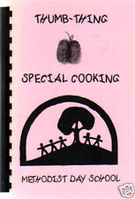 MISSOURI CITY TX 1995 THUMB THING SPECIAL COOKING COOK BOOK METHODIST DAY SCHOOL
