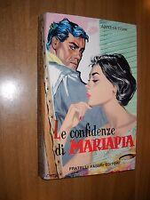 LIBRO - LE CONFIDENZE DI MARIAPIA - FABBRI 1958 - LIBRI DELIZIOSI 6 - NUOVO MA-6