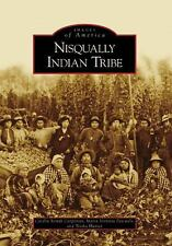 Images of America, Nisqually Indian Tribe