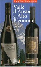 F4 I migliori vini d'Italia Valle d'Aosta e Alto Piemonte Hobby & Work