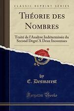 Theorie Des Nombres: Traite de L'Analyse Indeterminee Du Second Degre a Deux Inc