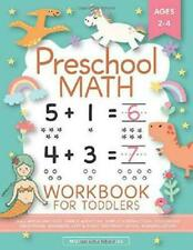 Preschool Math Workbook for Toddlers Ages 2-4: Beginner Math Preschool Learning