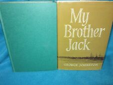 My BROTHER JACK  George Johnston. HbDj '65 Adolescence ~what made Jack different